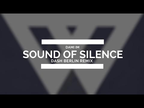 Dami Im - Sound of Silence (Dash Berlin Remix)