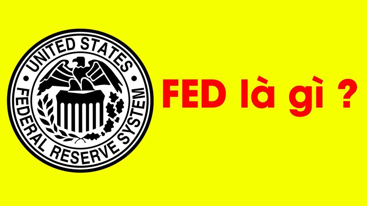 FED là gì - Tại sao FED lại quyền lực nhất trong ngành tài chính ? - YouTube