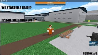 WE STARTED A RAID!? | Roblox Prison Life #8