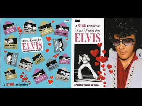 Elvis Presley Spliced Takes Love Letters from Elvis