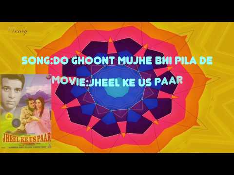 Do Ghoont Mujhe Bhi Pila De Instrumental With Lyrics