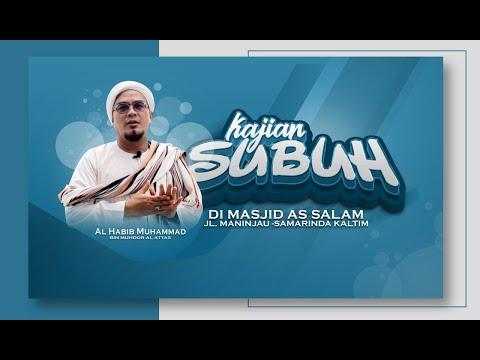 Download Habib Muhammad Al-Atthas - 2021-01-24 Kajian Subuh -  MP3 & MP4