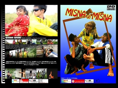 MISNA oh MISNA ( short movie ) #Kualatungkal #jambi