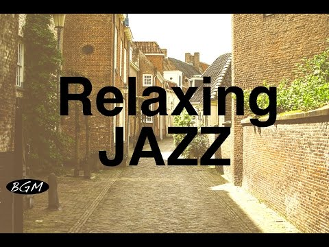 Relaxing Jazz Instrumental Music For Study,Work,Relax - Cafe