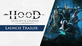 Hood: Outlaws & Legends - Launch Trailer