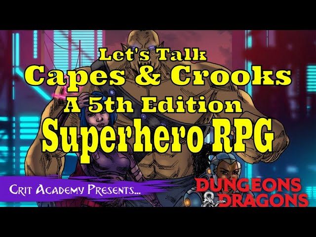 Capes & Crooks: Superheroes in your Dungeons & Dragons 5e Game