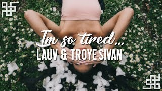 lauv & troye sivan // i'm so tired [stripped] {sub español}