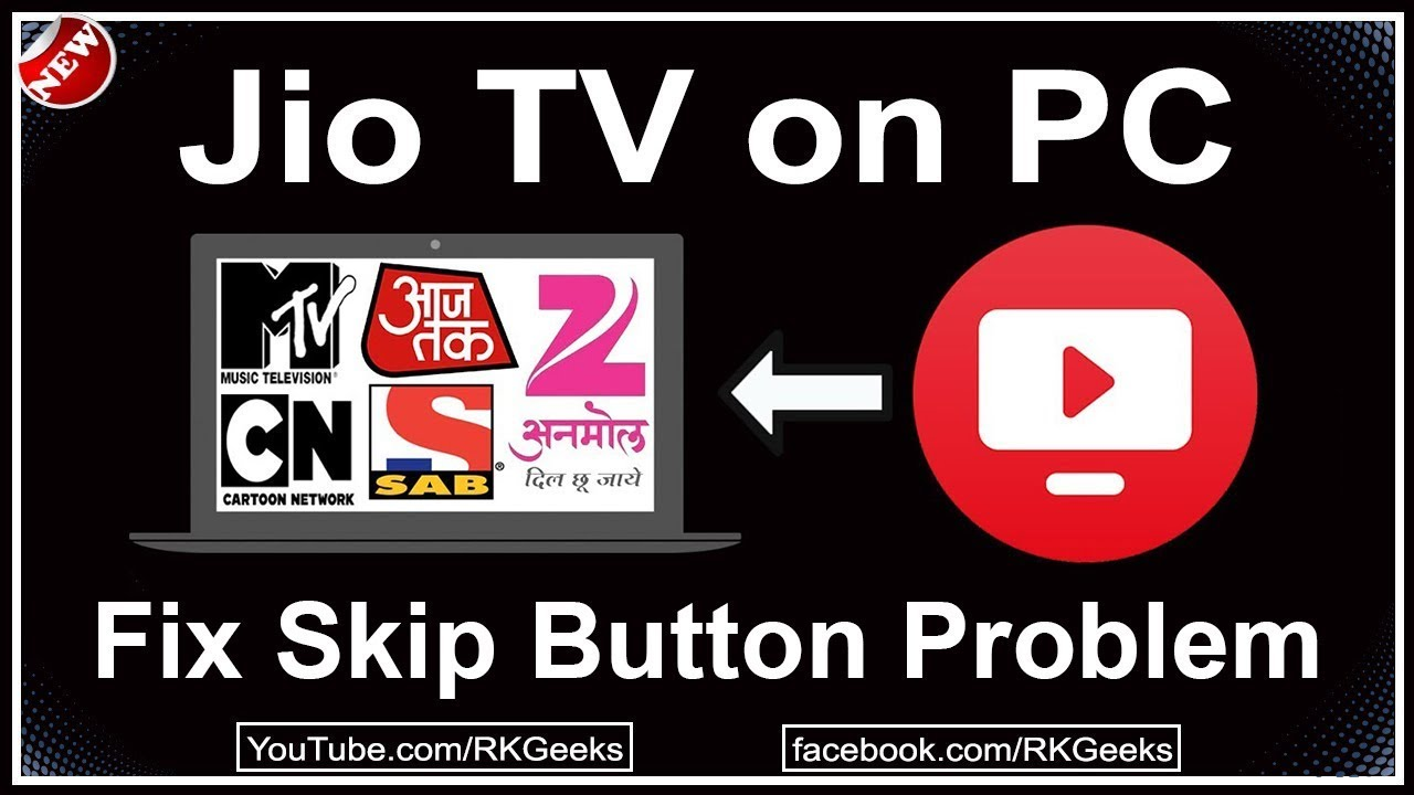 How to Use Jio TV on PC in 2018 - extended | Fix skip option problem in Jio  TV app
