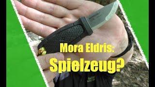 Mora Eldris - Brauchbar oder Spielzeug?