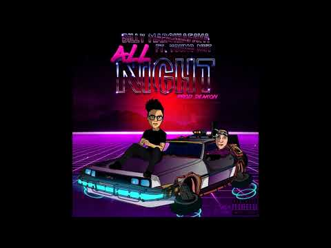 Billy Marchiafava - All Night ft. Young Nut (Prod. Deakon)