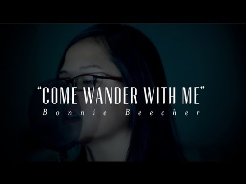 come wander with me - bonnie beecher