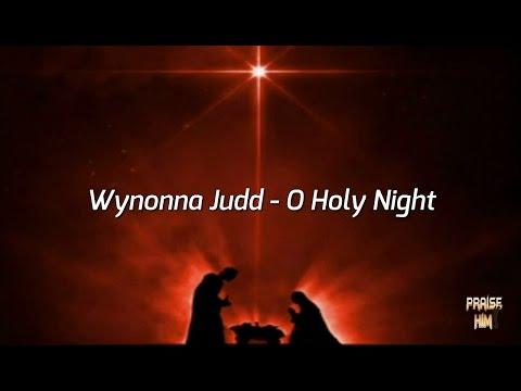 Wynonna Judd - O Holy Night