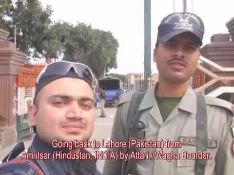 Amritsar (India) to Lahore (Pakistan) By Road (Attari Wagha Boarder).