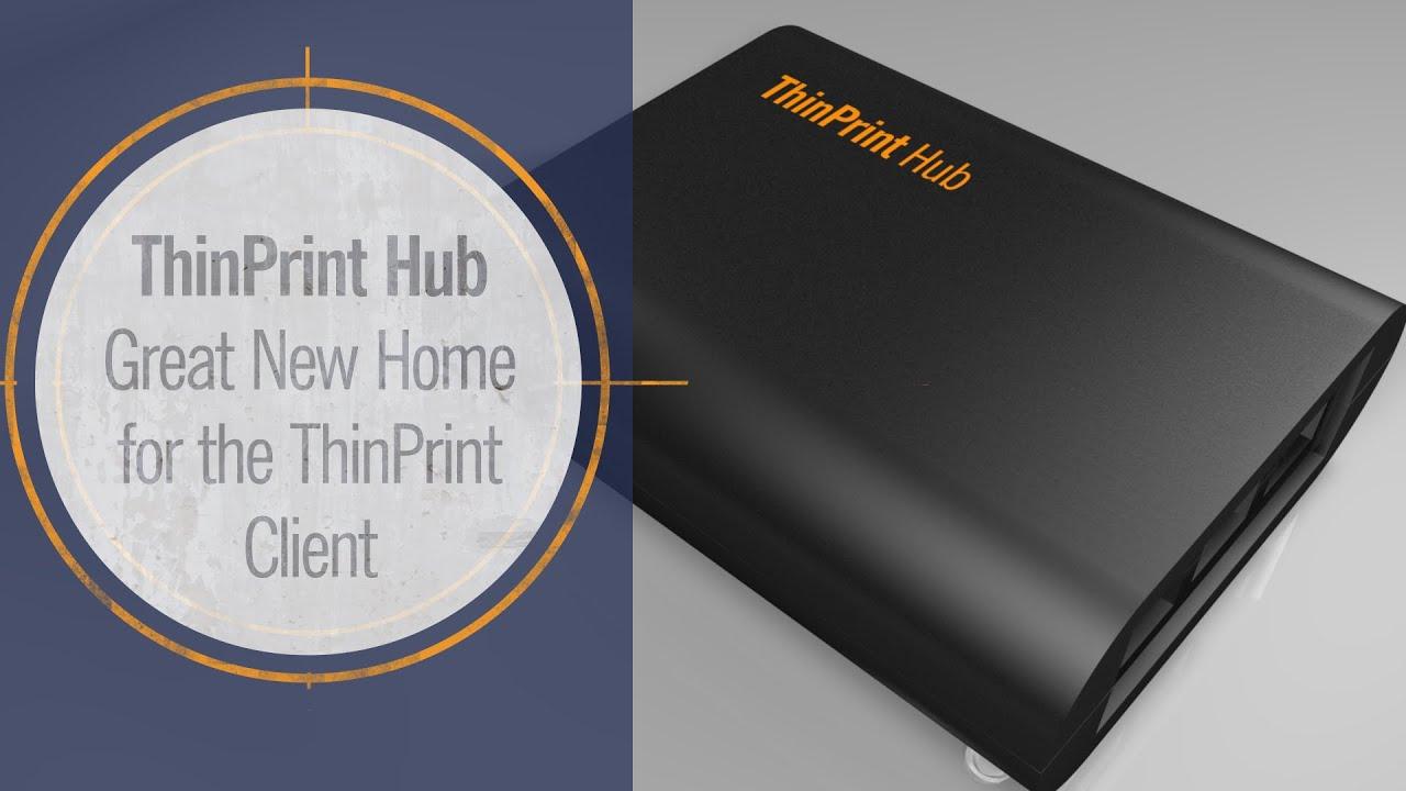 ThinPrint Hub: Die einfachste Art, den ThinPrint Client zu verteilen