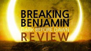 Breaking Benjamin | Dark Before Dawn | ALBUM REVIEW