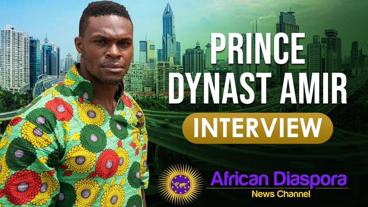 "Prince Dynast Amir Speaks On Nigeria Welcoming Him Home & ""Them ..."