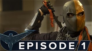Nightwing: The Series - Episode 1 [Deathstroke] thumbnail