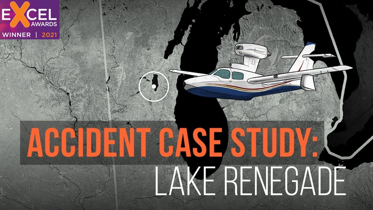 Accident Case Study: Lake Renegade