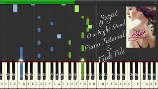 IJAZAT - Arijit Singh | One Night Stand | Piano Tutorial + Free Midi File