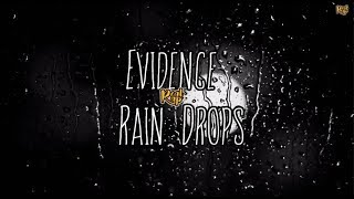 Evidence - Rain Drops (Lyric Video) [2018]