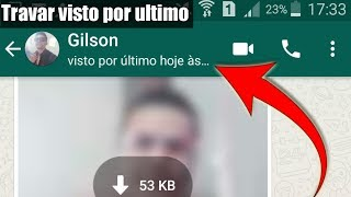 Como travar o visto por último do WhatsApp