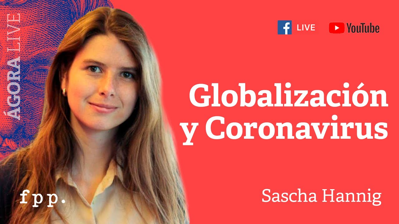 [EN DIRECTO] Globalización y Coronavirus | Sascha Hannig