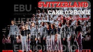 Switzerland - Cake O'Phonie - First Round - LIVE - Eurovision Choir 2019