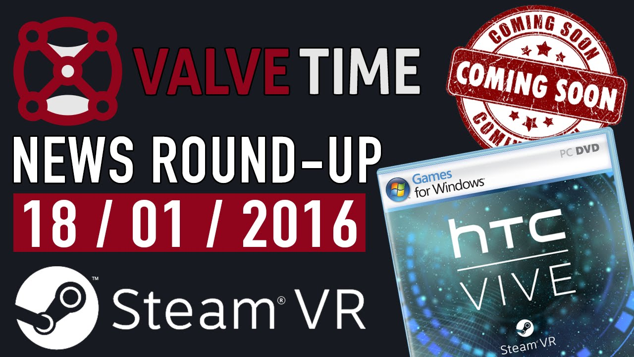 Htc Vive Games Coming Soon Valvetime News Round Up