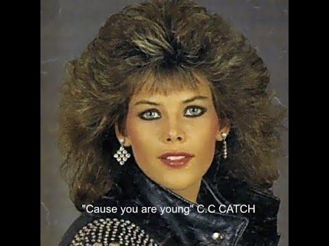Download Cause you are young C.C CATCH 1986 Short versión HQ