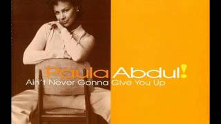 Paula Abdul - Ain't Never Gonna Give You Up (Livingsting Remix) (Audio) (HQ)