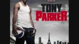 Tony Parker Premier Love lyrics