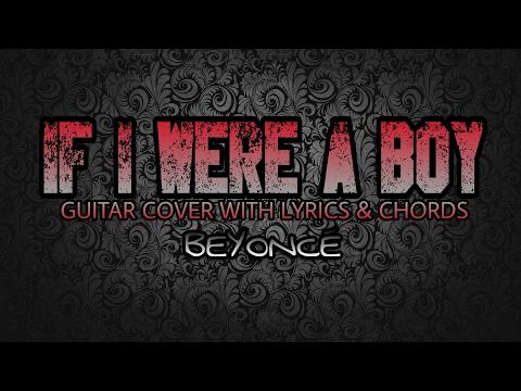 If I Were A Boy - Beyoncé (Guitar Cover With Lyrics & Chords)