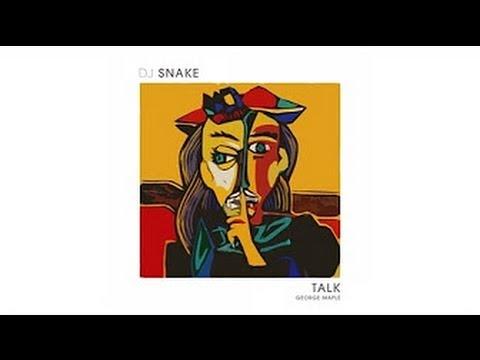 DJ SNAKE - TALK (AUDIO HD)