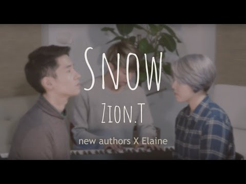 Snow (Zion. T - ft Lee Moon Se) Covered by Elaine Kim and New Authors