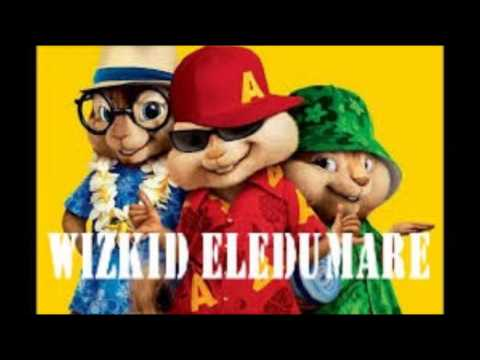 wizkid eledumare ( chipmunk)  2014