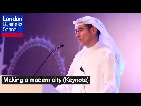 Making a modern city (Keynote) | London Business School