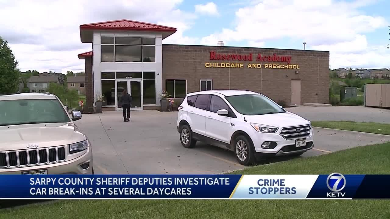 Sarpy County Sheriff Deputies investigate car break-ins at several daycares