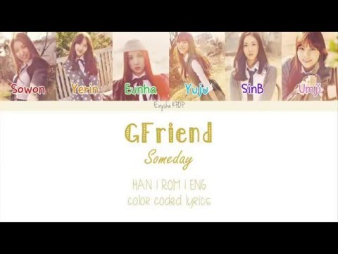 GFRIEND (여자친구) - Someday (그런 날엔) (Han | Rom | Eng Color Coded Lyrics)