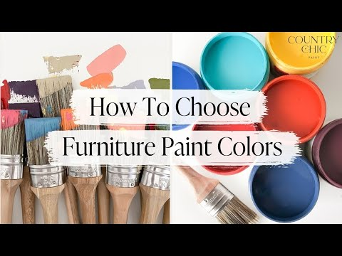 How To Choose Paint Colors for your Furniture | How To Pick a Paint Color