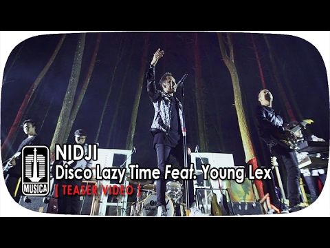 NIDJI - Disco Lazy Time Feat. Young Lex [Teaser Video]