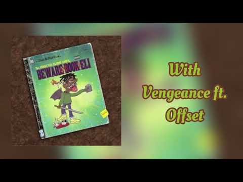Ski Mask The Slump God ~ With Vengeance (Feat. Offset) [Prod. By Timbaland]