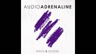 Audio Adrenaline - King of the Comebacks (:30 second clip)