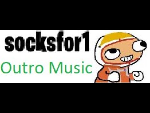 Socksfor1 Outro Music By Gabzitohd Youtube