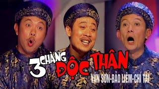 VÂN SƠN Hài Kịch | 3 Chàng Độc Thân | Vân Sơn - Bảo Liêm - Chí Tài