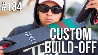 Custom Build Off 4!! - Part 1 (ft. Walter Perez) │ The Vault Pro Scooters