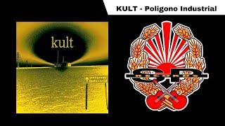 KULT - Poligono Industrial [ AUDIO]