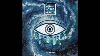 Jonny Ong - Visions Of The Aquatic (Full Album 2018)