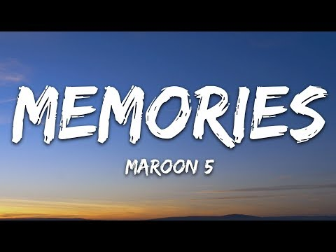 Maroon 5 Memories Lyrics