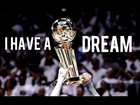 I Have a Dream (Basketball Motivation)