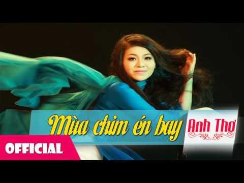 Mùa Chim Én Bay - Anh Thơ [Audio]